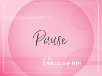 Pause with Isabelle Griffith on the Today I Am Sober Podcast